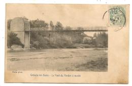 GREOUX LES BAINS LE PONT DU VERDON  GREOULX  C957 - Gréoux-les-Bains