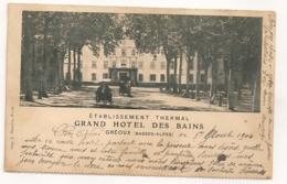 GREOUX LES BAINS GRAND HOTEL DES BAINS ETABLISSEMENT THERMAL  C958 - Gréoux-les-Bains