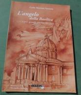 L'angelo Della Basilica ... E La Più Grande Partita Del Toro. - Livres