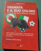 GRANATA E' IL SUO COLORE  3.313 Volte Toro - Torino Calcio - Livres