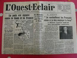 Journal L'Ouest-Eclair Du 12 Mars 1941. Guerre . Paix Signée Entre Le Siam Et La France. Darlan Japon Mutinerie Abrial - Giornali