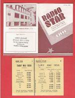 PUBLICITE 1950 RADIO STAR CHEMIN DE BRANCOLAR A NICE RADIO STARLET 30 32 STAR 56 ET CONVERTISSEUR POUR VOITURE - Radio & TSF