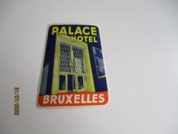 Palace Hotel Bruxelles  Etiquette Hotel Valise Luggage - Etiquettes D'hotels