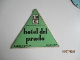 Colombie Colombia Barranquila Hotel Del Prado  Etiquette Hotel Valise Luggage - Etiquettes D'hotels