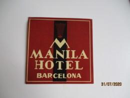 Barcelone Barcelona Manila Etiquette Hotel Valise Luggage - Etiquettes D'hotels