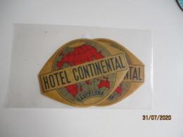 Barcelone Barcelona Hotel Continental Lot De 2 Hotel Etiquette Hotel Valise Luggage - Etiquettes D'hotels