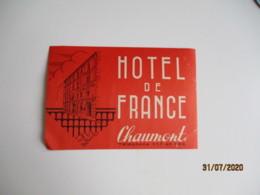 Chaumont Hotel De France Hotel Etiquette Hotel Valise Luggage - Etiquettes D'hotels