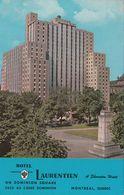 "Canadà Quebec Montreal ""Hotel Laurentien"" On Dominion Square - Canada"