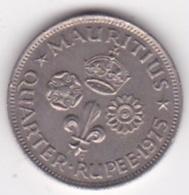 Ile Maurice, 1/4 Rupee 1975  Elizabeth II. KM# 36 - Mauritius