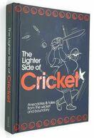 THE LIGHTER SIDE OF CRICKET - 1950-Oggi