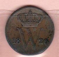 Nederland  1c  Pays-Bas  Année 1826  Willem I  Frappe B - [ 3] 1815-… : Royaume Des Pays-Bas