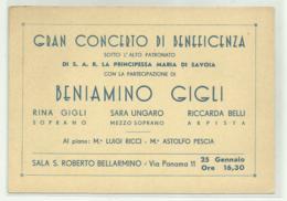 ROMA VIA PANAMA 11, CONCERTO DI BENIAMINO GIGLI - S.A.R. LA PRINCIPESSA MARIA DI SAVOIA - CM.14,5X10 - Eintrittskarten