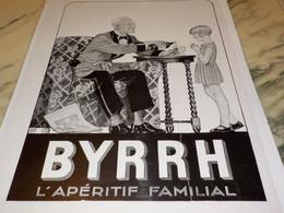 ANCIENNE PUBLICITE BYRRH APERITIF FAMILIAL   1930 - Alcohols