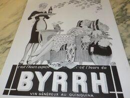 ANCIENNE PUBLICITE C EST L HEURE EXQUISE APERITIF BYRRH  1930 - Alcohols