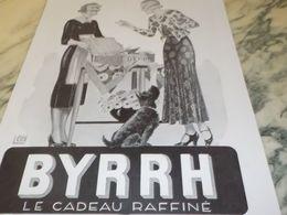 ANCIENNE PUBLICITE BYRRH UN CADEAU  1930 - Alcohols