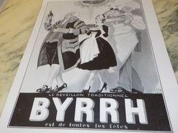 ANCIENNE PUBLICITE LE REVEILLION TRADITIONNEL BYRRH   1930 - Alcohols