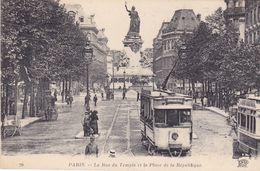 BAD-   PARIS  LA RUE DU TEMPLE ET LA PLACE DE LA REPUBLIQUE  TRAMWAYS - Arrondissement: 08