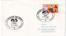 Germany 1974 Cover;  Football Fussball Soccer Calcio: FIFA Congress Frankfurt Cancellation; Worl Cup 1974 Stamp - Altri