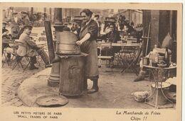 Les Petits Métiers De PARIS : La Marchande De Frites - Petits Métiers à Paris