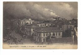 CPA Grèce Greece SALONIQUE Les Quais Incendie Fire 19 Août 1917 - Griechenland