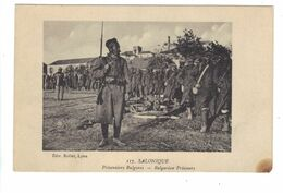 CPA Grèce Greece SALONIQUE Soldats Prisonniers Bulgares Bulgarian Prisoners Guerre 1914 1918 Beau Plan - Griechenland