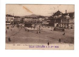 NICE (06) - La Place Masséna Et Le Casino (Train Sanitaire S.P. 5 Bis Midi) - Nice