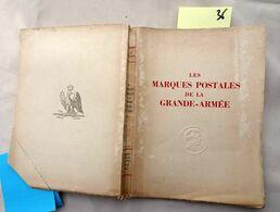 Les Marques Postales De La Grande Armée, Par Son Histoire 1805-1808, De Frank, 1948, 286 Pages. - Ohne Zuordnung