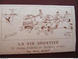 CARNET DE 10 CPA - HARRY ELIOTT - LA VIE SPORTIVE - AUTOMOBILES - CHEVAUX - CHASSE A COURRE... - Andere Zeichner