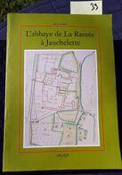 L'abbaye De La Ramée à Jauchelette (Jodoigne), René Laurent, 2002, 40 Pages. - Non Classés