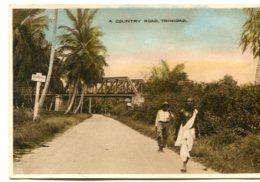 TRINIDAD - A Country Road - VG Ethnic View Etc - Trinidad