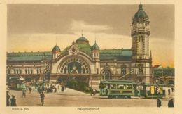 Köln; Hauptbahnhof Mit Strassenbahn - Nicht Gelaufen. (Serie Chromotint) - Koeln