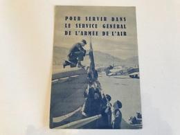 Plaquette D'ENGAGEMENT Pour Servir Dans Le Service General De L`ARMEE DE L'AIR - LYON - Publicidad