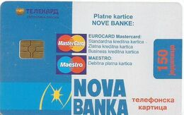 Bosnia (Serb Republic) Chip Card 150 UNITS NOVA BANKA - Bosnie