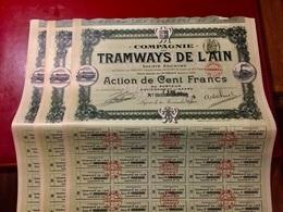 COMPAGNIE  Des  TRAMWAYS  De  L' AIN ---------  Lot  De  3  Actions  De  100 Frs - Chemin De Fer & Tramway