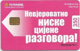 Bosnia (Serb Republic)  Chip Card 350 UNITS - Bosnie