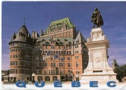 QUÉBEC CHÂTEAU FRONTENAC ET LE MONUMENT DE SAMUEL DE CHAMPLAIN, FONDATEUR DE QUÉBEC - Cm. 16,8 X 11,9 - Québec - Château Frontenac