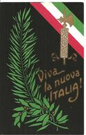 CARTOLINA  :  FASCIO_FASCISMO_Viva La Nuova ITALIA_ARTI GRAFICHE SBORGI - FIRENZE - Heimat