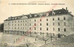 39.  LONS LE SAUNIER LES BAINS .  Caserne Michel . Premier Bâtiment . - Lons Le Saunier