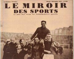 LE MIROIR DES SPORTS 980 1937 FRANCE ITALIE DI LORTO  VEL D'HIV GRASSIN TASTET FRESNES SANTIAGO DU CHILI CODOS AVIATION - Libri, Riviste, Fumetti