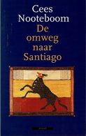 De Omweg Naar Santiago - Libri, Riviste, Fumetti