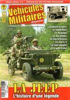 Hors Serie Revue Vehicules Militaires La Jeep L'histoire D'une Légende 77 Pages - Revues & Journaux