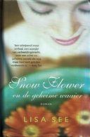 Snow Flower En De Verdwenen Waaier - Libri, Riviste, Fumetti