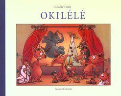 Okilélé - Claude Ponti - Ecole Des Loisirs - Libri, Riviste, Fumetti