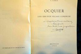 Ocquier, 2000 Ans D'un Village Condruze, L. Caris, 1965, 164 Pages, Dédicacé Au Capitaine Commandant Maqua. - Cultura