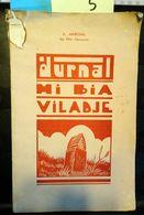 B17 – 05- Durnal Mi Bia Viladje, Marchal, 72 Pages (petites Lacunes Dans La Couverture). - Cultura