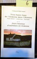 Saint-Hubert, Amberloup, Nassogne Trois Hauts Lieux De L'Ardenne Dans L'histoire. Jours Heureux En Ardenne, Willy Lassan - Cultura