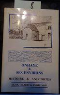 Onhaye Et Ses Environs (Houx, Hastière, Rosée, Florennes, Weillen, Alzir Gilbert, André Noël, 1985, 352 Pages - Cultura