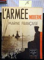 France : L'Armée Moderne, Marine Française, Décembre 1935, 32 Pages, Revue En Bon état. - Cultura