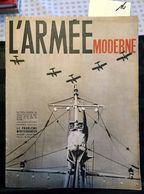 B17 – 16- France : L'Armée Moderne, Le Problème Méditerranéen, Juillet 1937. - Cultura