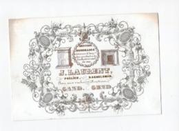 1 Carte Porcelaine  Poêlier Kachelsmid J. Laurent   Rue Aux Vaches Koestr. Gend Lit. Vandesteene   Ca 1841 - Ansichtskarten